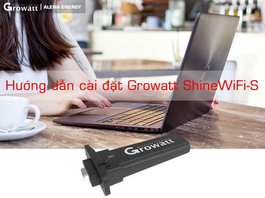 Hướng dẫn cài đặt Growatt ShineWiFi-S