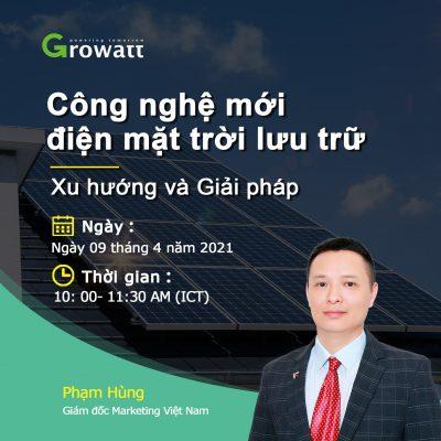 """Hội thảo trực tuyến giới thiệu """" Công nghệ mới điện mặt trời lưu trữ: Xu hướng và giải pháp"""