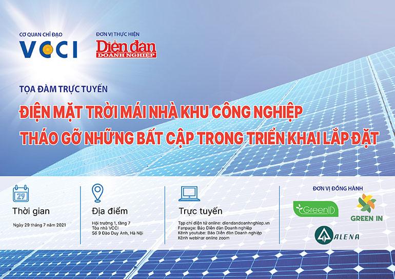 Alena đồng hành cùng Diễn đàn doanh nghiệp, VCCI & GreenID tổ chức toạ đàm Điện mặt trời áp mái KCN