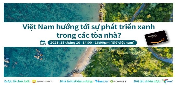 """Webinar: """"Việt Nam hướng tới sự phát triển xanh trong các tòa nhà"""""""